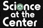 Science at the Center